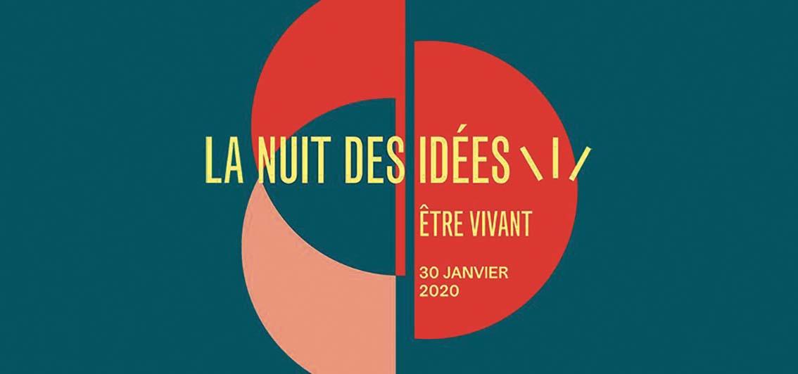 La nuit des idées Etre vivant